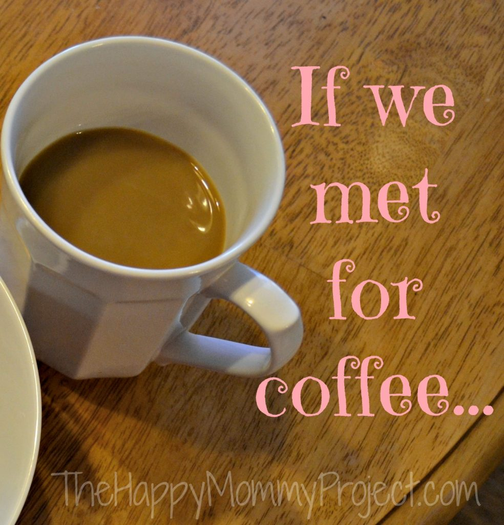if we met for coffee.jpg