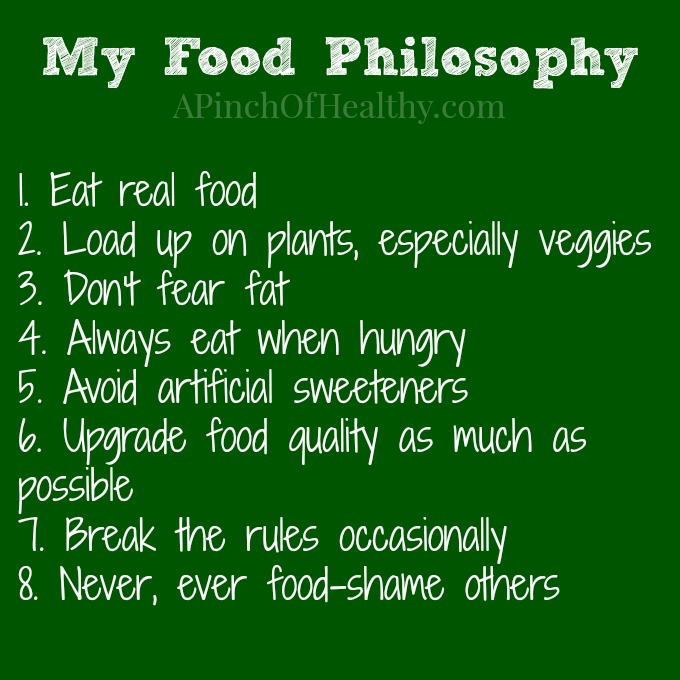 My Food Philosophy