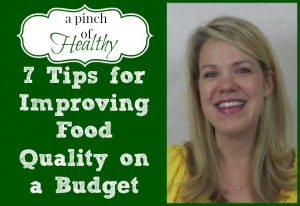 How to Improve Food Quality on a Budget
