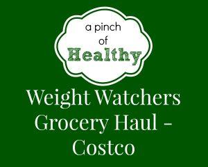 WW Grocery Haul Costco