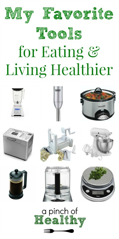 My Favorite Tools for Eating & Living Healthier| APinchOfHealthy.com