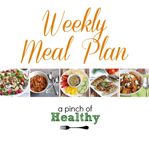 Weekly Meal Plan| APinchOfHealthy.com