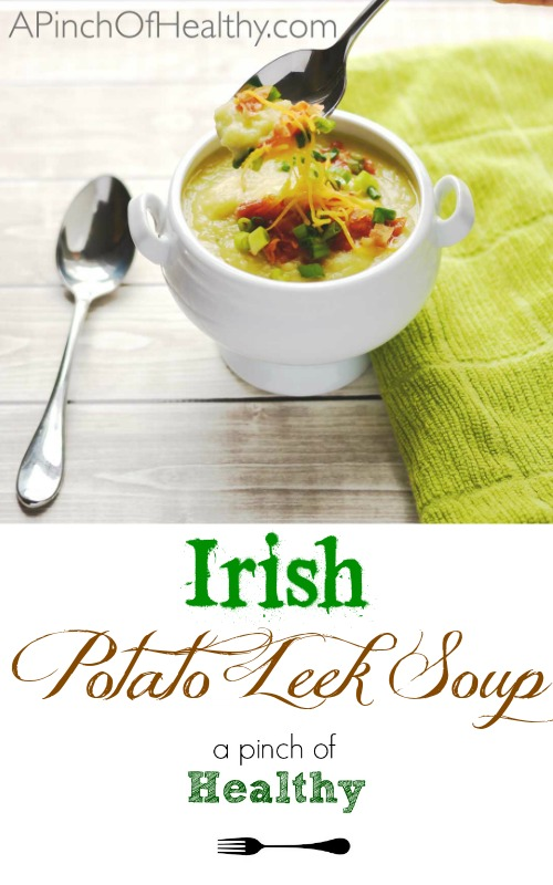 Irish Potato Leek Soup - perfect for St. Patrick's Day...or any day! | APinchOfHealthy.com