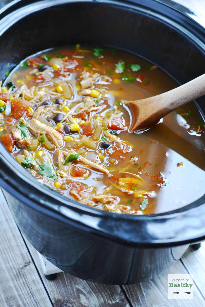 Chicken Tortilla Soup In The Slow Cooker A Pinch Of Healthy
