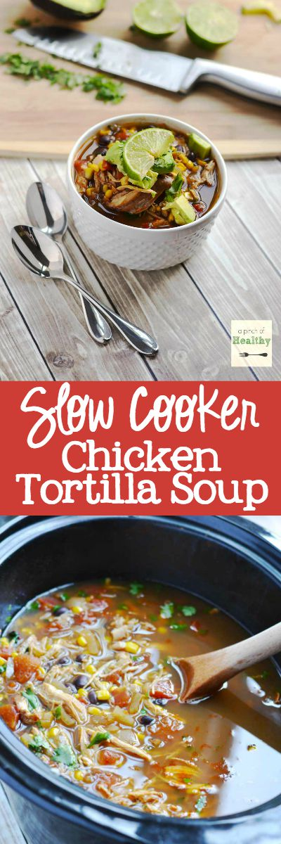 Chicken Tortilla Soup in the Slow Cooker - an easy, delicious meal you can throw together in a snap! | APinchOfHealthy.com