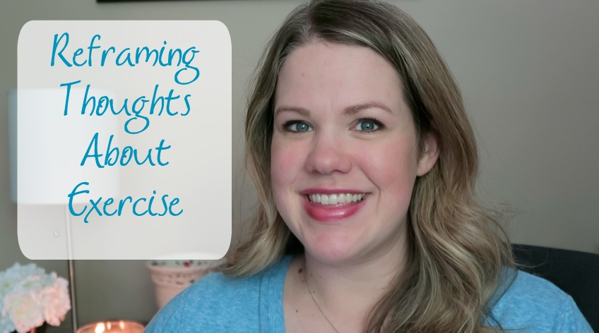Reframing Thoughts About Exercise