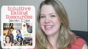 Intuitive Eating Resources | Content I Love