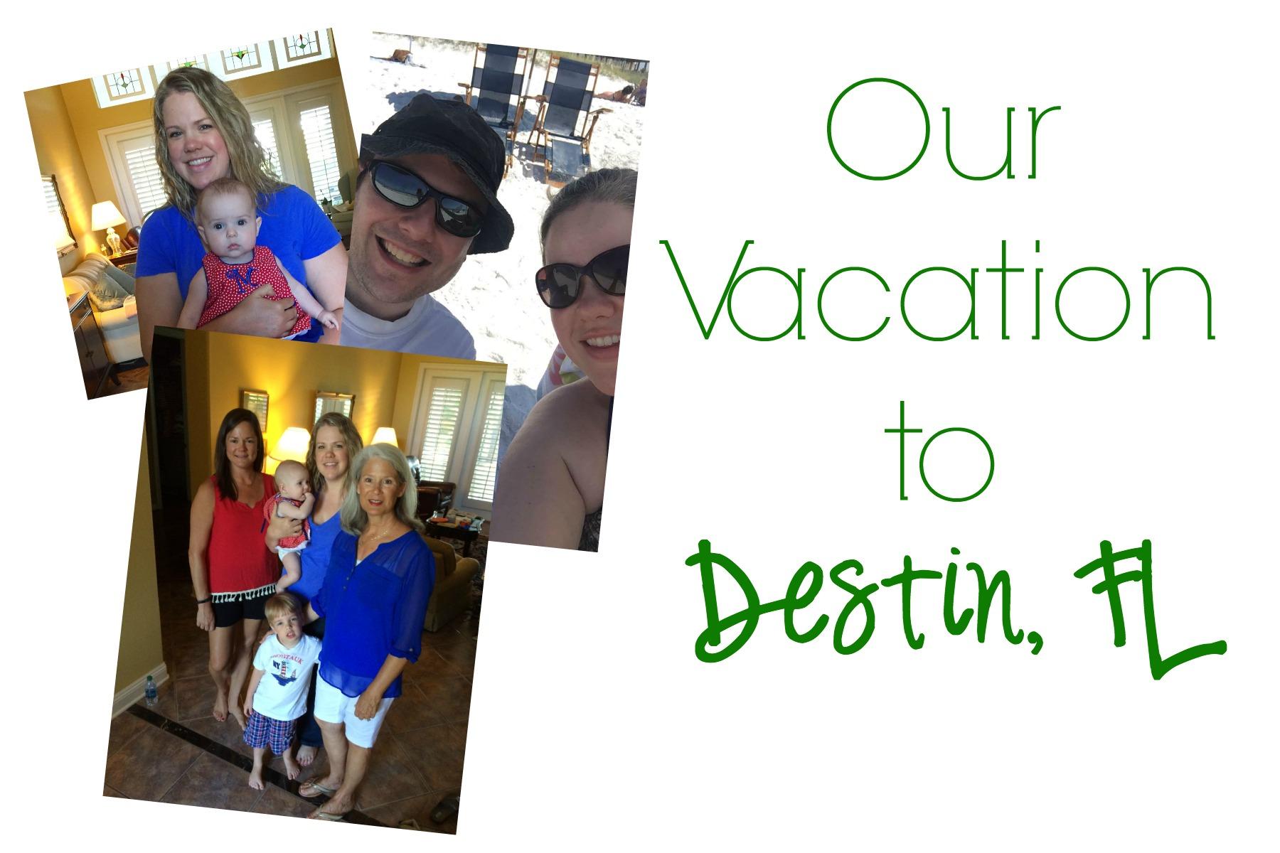 Our Vacation Destin, Florida