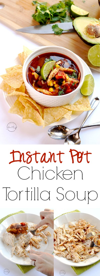 Instant Pot chicken tortilla soup is a delicious, quick and easy dinner that you can throw together in less than thirty minutes. | APinchOfHealthy.com