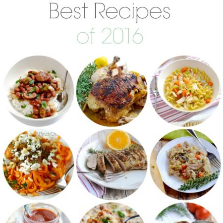 Top Recipes of 2016 | APinchOfHealthy.com