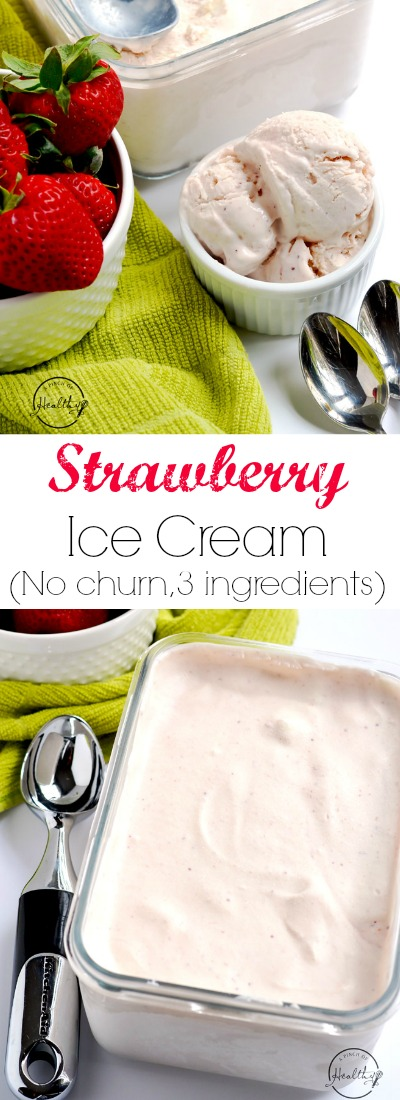 Here is how to make delicious, no churn homemade strawberry ice cream from scratch, and no ice cream machine is needed! | APinchOfHealthy.com