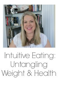 Intuitive Eating: Untangling Weight and Health