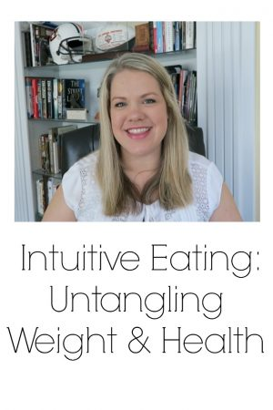 Untangling Weight and Health (Intuitive Eating, HAES)