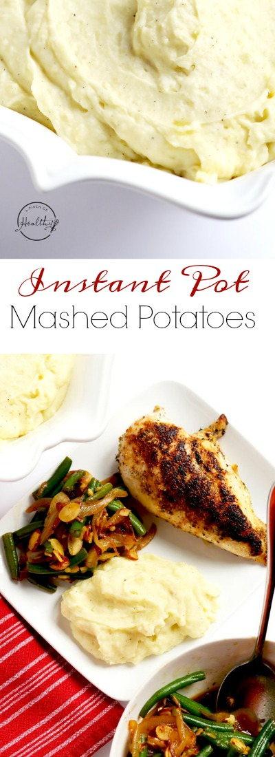 Instant Pot mashed potatoes are so creamy, dreamy and delicious, and they are perfect for Thanksgiving or any time. | APinchOfHealthy.com