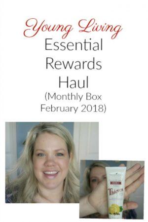 Young Living Essential Rewards Haul (Feb 2018)