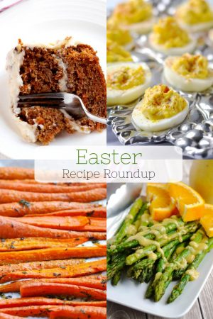 13 Easter Recipes (Sides, Breakfasts, Desserts, Main Dish)