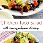 Chicken taco salad with avocado, black beans, tomatoes, cheese and creamy jalapeno ranch dressing