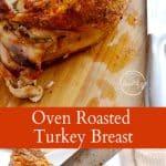 Oven roasted turkey breast (bone-in)